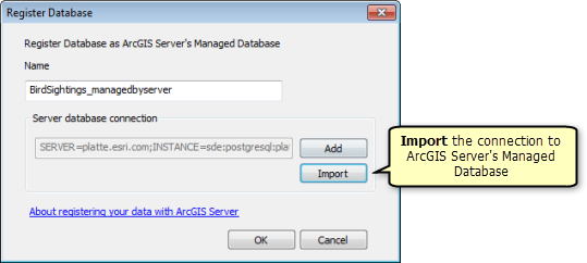 On the Register Database window, import the connection to ArcGIS Server's Managed Database